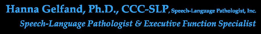 Hanna Gelfand, Ph.D., CCC-SLP